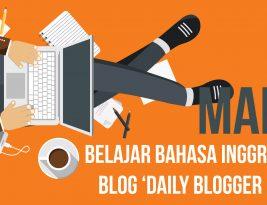 Mari Belajar Bahasa Inggris di Blog 'Daily Blogger Pro'