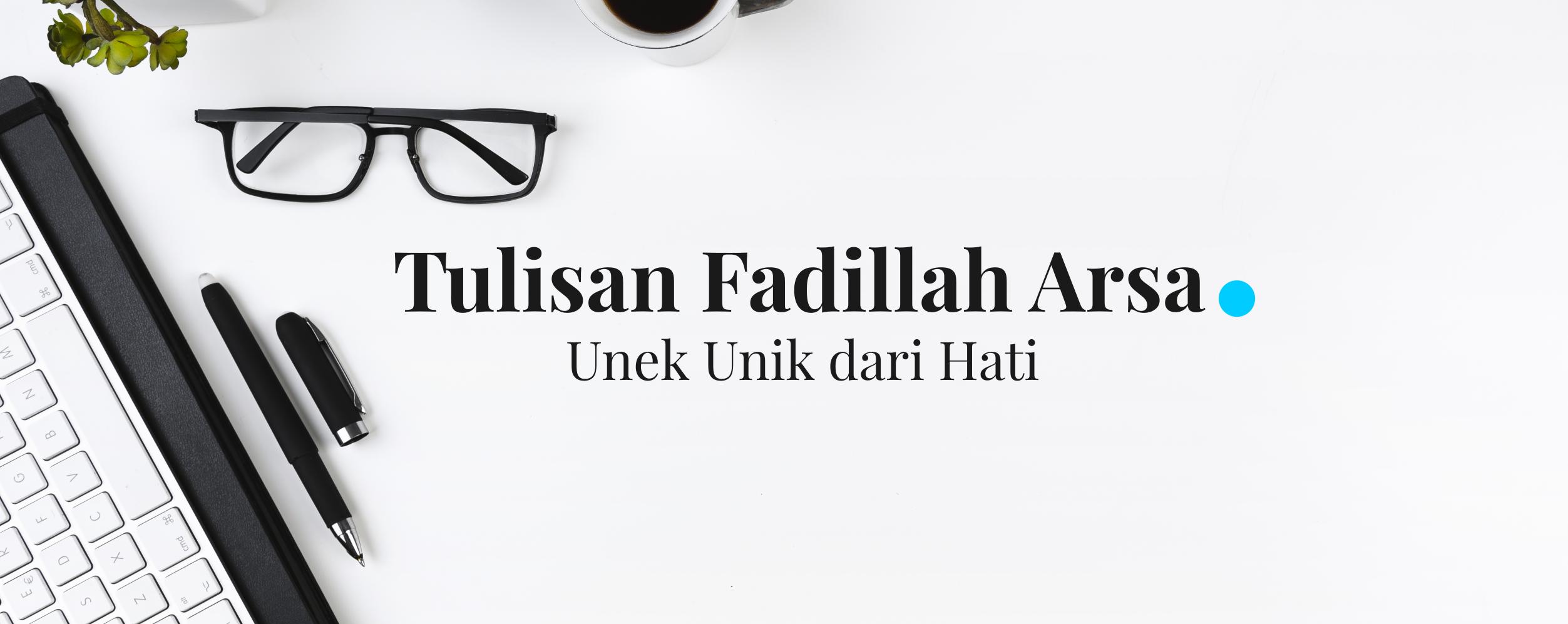 Tulisan Fadillah Arsa
